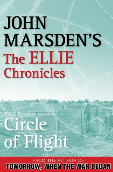 Circle of Flight: The Ellie Chronicles 3