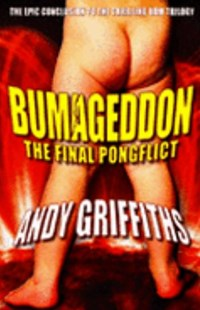 Bumageddon by Andy Griffiths, Terry Denton (9780330421973) - PaperBack - Children's Fiction Older Readers (8-10)