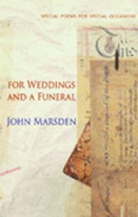 For Weddings and a Funeral by John Marsden, John Marsden (9780330422406) - PaperBack - Poetry & Drama Poetry