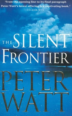The Silent Frontier