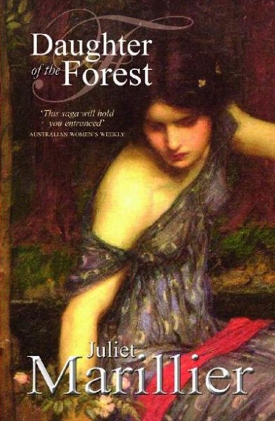 Daughter of the Forest: A Sevenwaters Novel 1