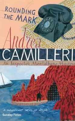 Rounding the Mark: An Inspector Montalbano Novel 7