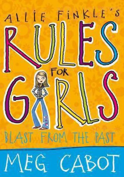 Blast From The Past: Allie Finkle's Rules For Girls 6