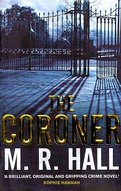 The Coroner: A Coroner Jenny Cooper Novel 1