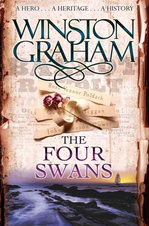 The Four Swans: A Poldark Novel 6