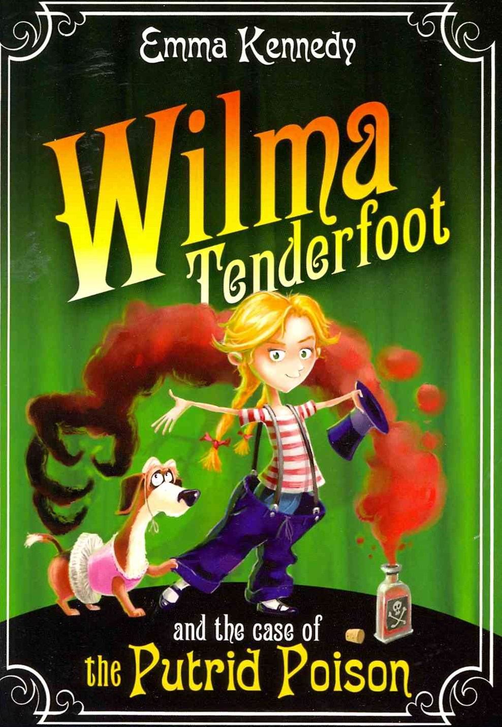 Wilma Tenderfoot and the Case of the Putrid Poison: Book 2