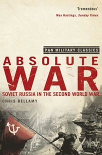 Absolute War by Chris Bellamy (9780330510042) - PaperBack - History European