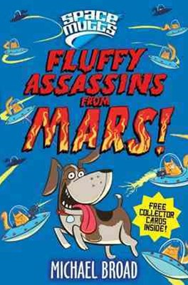 Fluffy Assassins from Mars!: Spacemutts 2