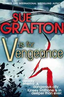 V is for Vengeance: A Kinsey Millhone Novel 22 by Grafton Sue, Sue Grafton (9780330512770) - PaperBack - Crime Mystery & Thriller