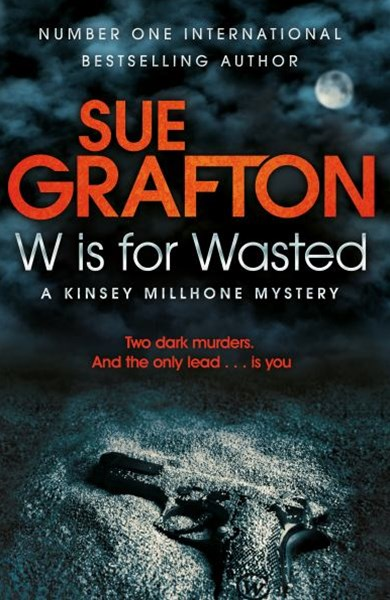 W is for Wasted: A Kinsey Millhone Novel 23