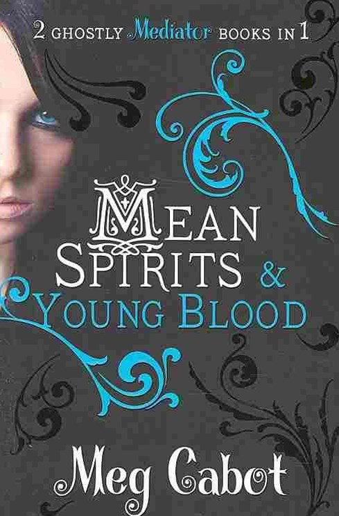 Mean Spirits and Young Blood