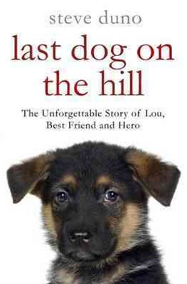 The Last Dog on the Hill