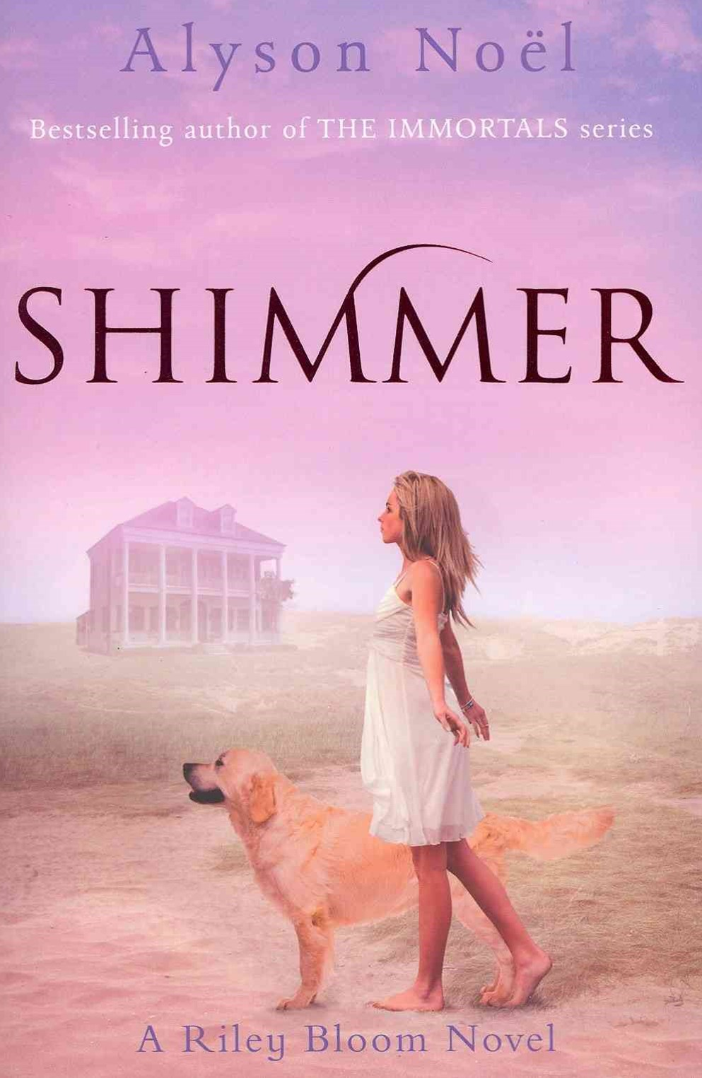 Shimmer: A Riley Bloom Novel 2
