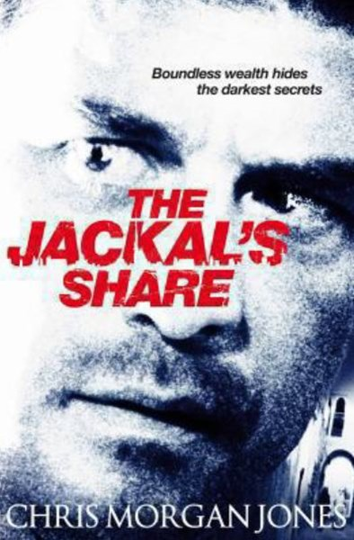 The Jackal's Share: A Ben Webster Novel 2