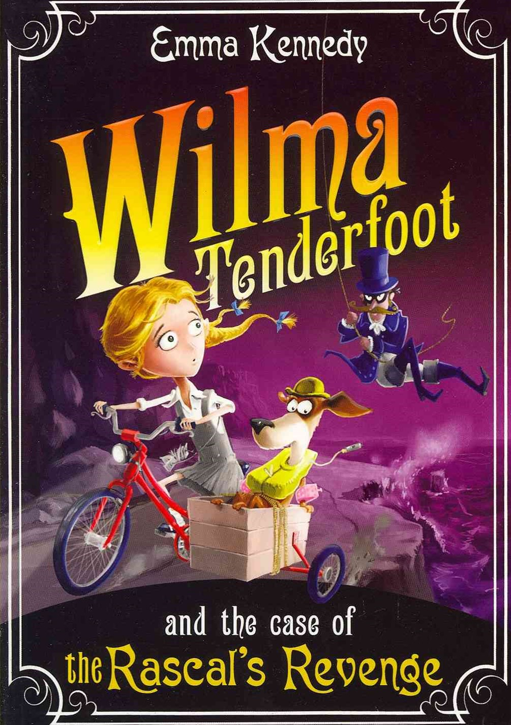 Wilma Tenderfoot and the Case of the Rascal's Revenge: Book 4
