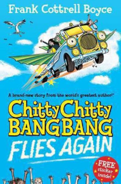 Chitty Chitty Bang Bang Flies Again: Book 2