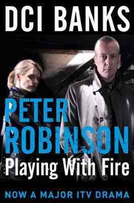 Playing With Fire: DCI Banks 14