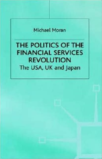 Politics of the Financial Services Revolution