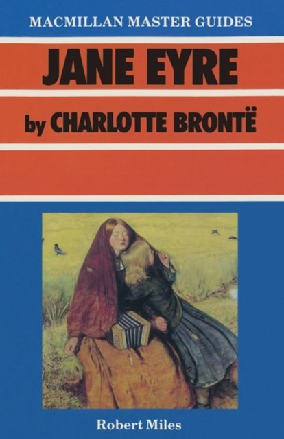 &quote;Jane Eyre&quote; by Charlotte Bronte