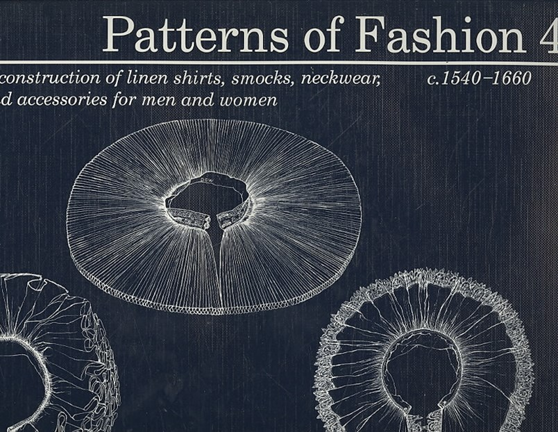 Patterns of Fashion 4: 1540 - 1660