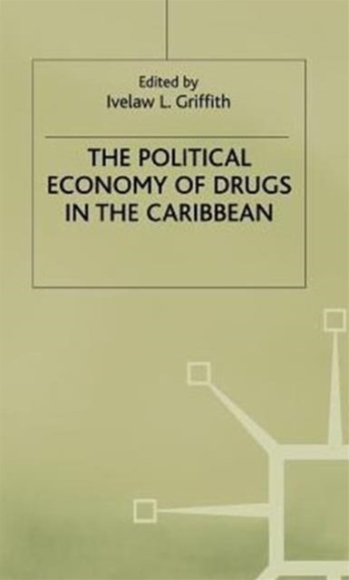 Political Economy of Drugs in the Caribbean