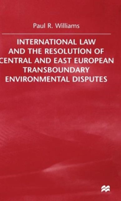 International Law and the Resolution of Central and East European