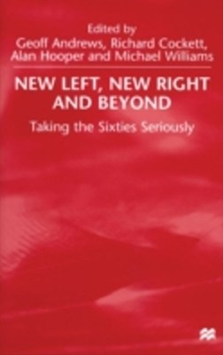 New Left, New Right and Beyond