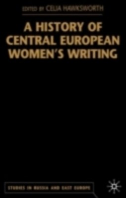 History of Central European Women's Writing