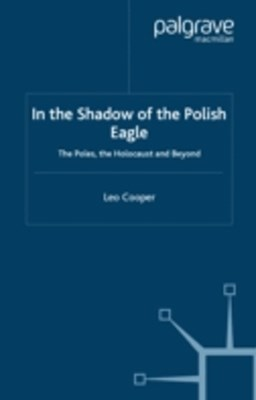 In the Shadow of the Polish Eagle