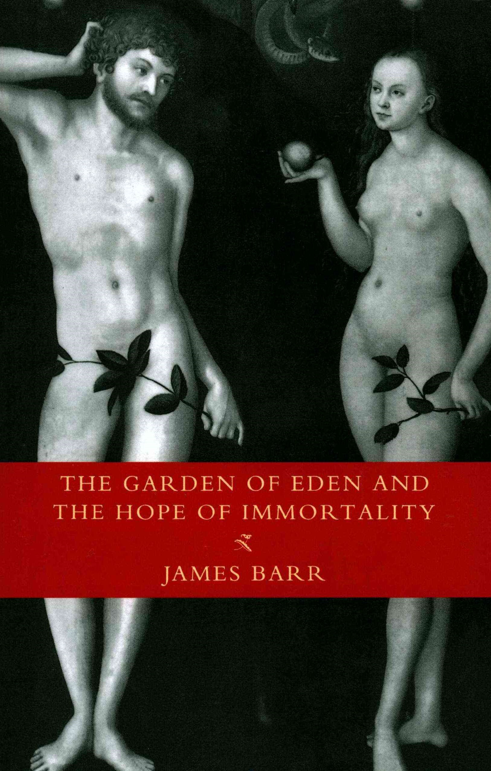 Garden of Eden and the Hope of Immortality