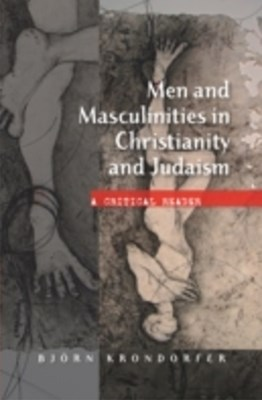 Men and Masculinities in Christianity and Judaism