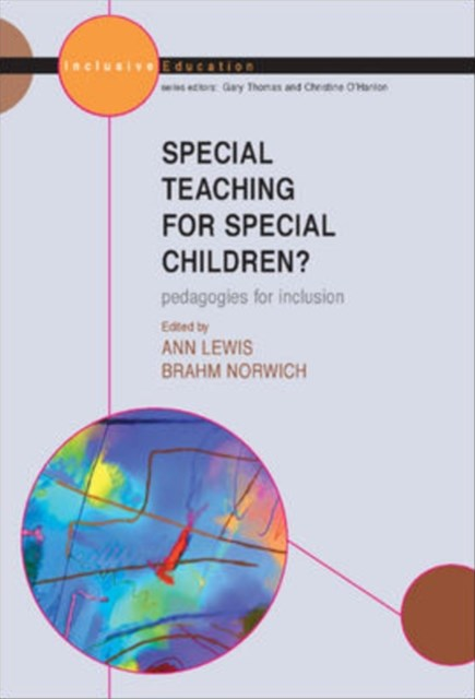 Special Teaching for Special Children?