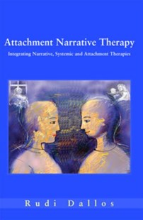Attachment Narrative Therapy by Rudi Dallos (9780335214174) - PaperBack - Reference Medicine