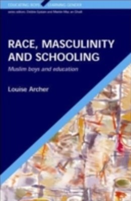 (ebook) Race, Masculinity And Schooling