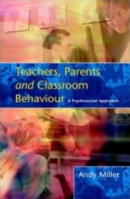 (ebook) Teachers, Parents And Classroom Behaviour