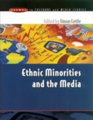 Ethnic Minorities & The Media