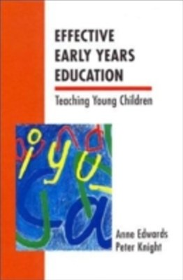 Effective Early Years Education