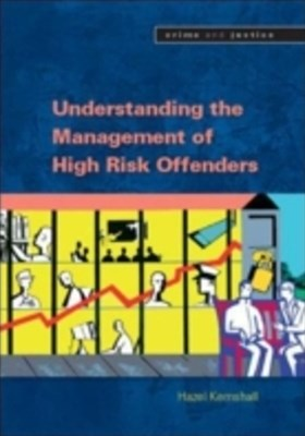(ebook) Understanding The Management Of High Risk Offenders
