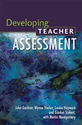 Developing Teacher Assessment