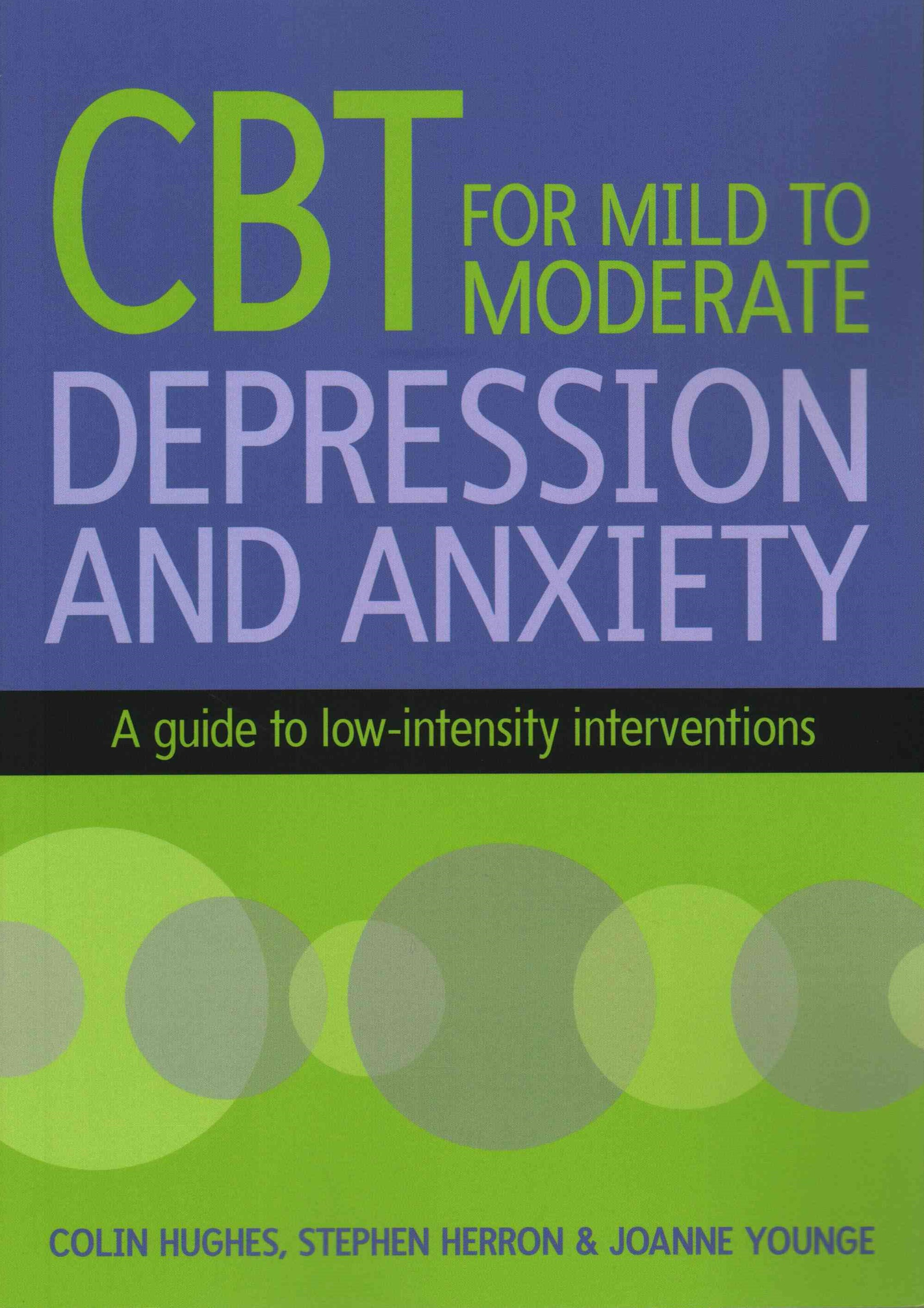 CBT for Mild to Moderate Depression Andanxiety