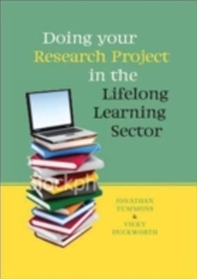 Doing Your Research Project In The Lifelong Learning Sector