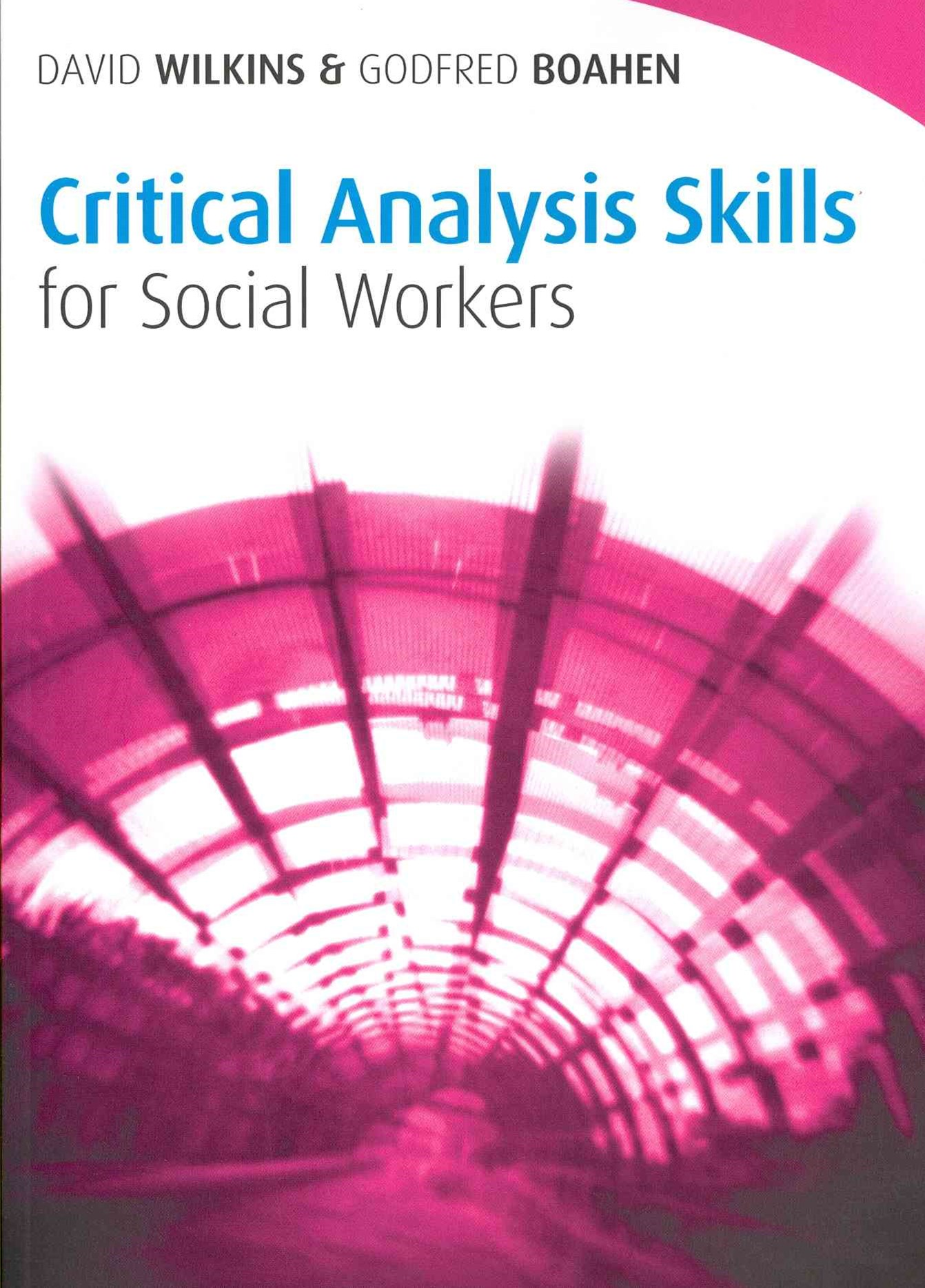 Critical Analysis Skills for Social Workers