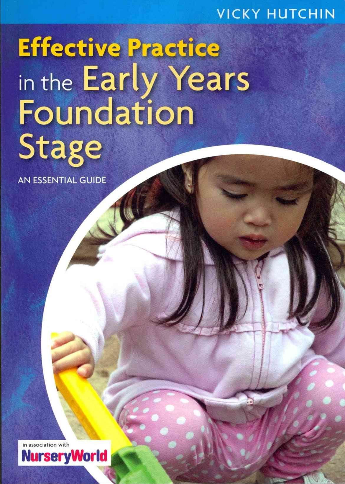 Effective Practice in the Early Years Foundation Stage