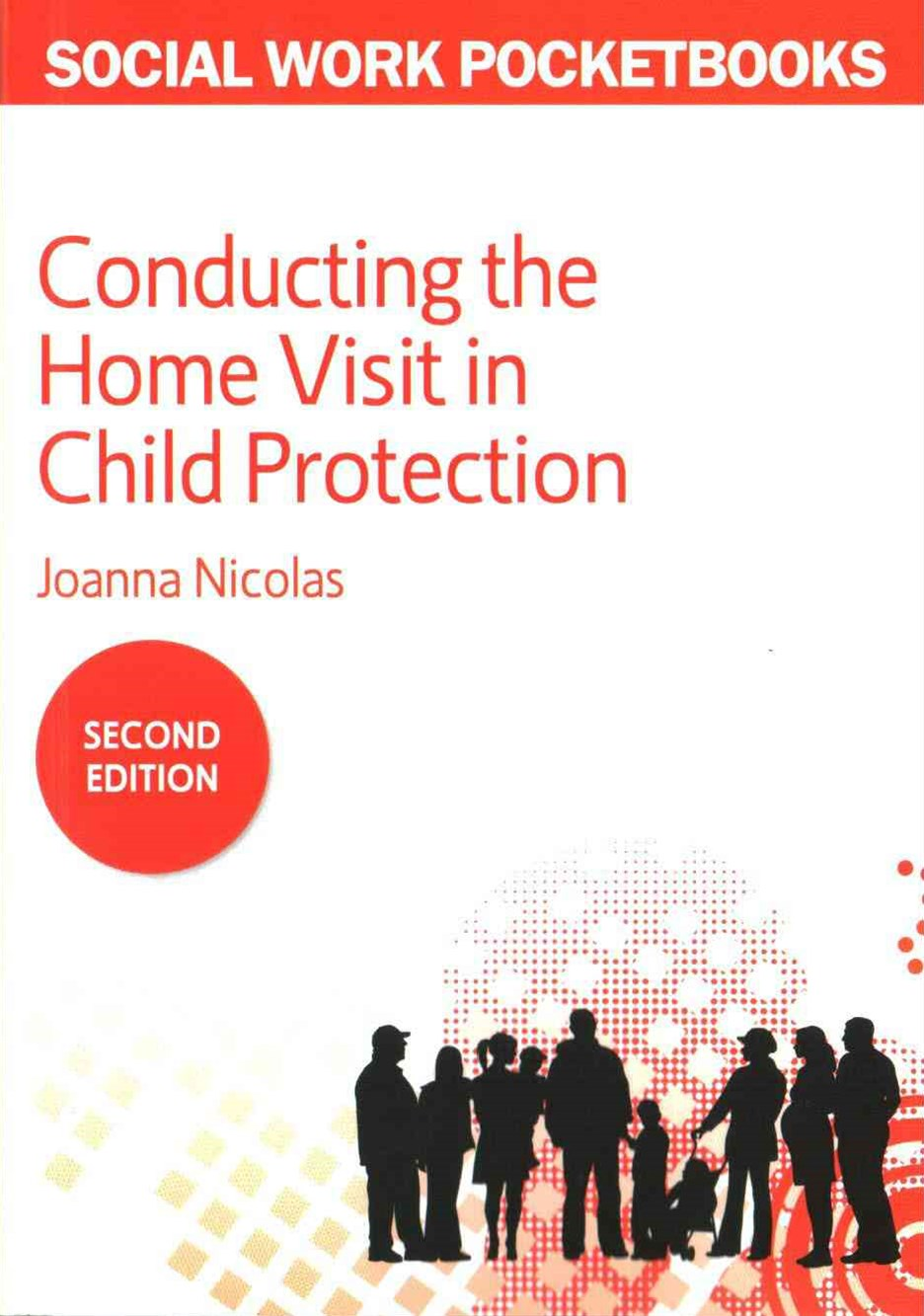 Conducting the Home Visit in Child Protection