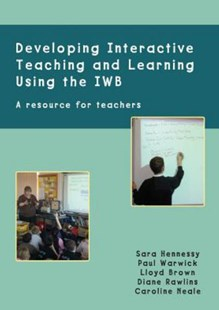 Developing Interactive Teaching and Learning Using the IWB by Sara Hennessy, Paul Warwick (9780335263165) - PaperBack - Computing Hardware