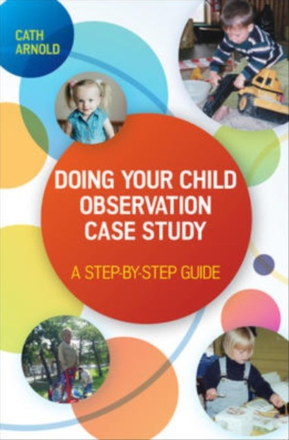 Doing Your Child Observation Case Study