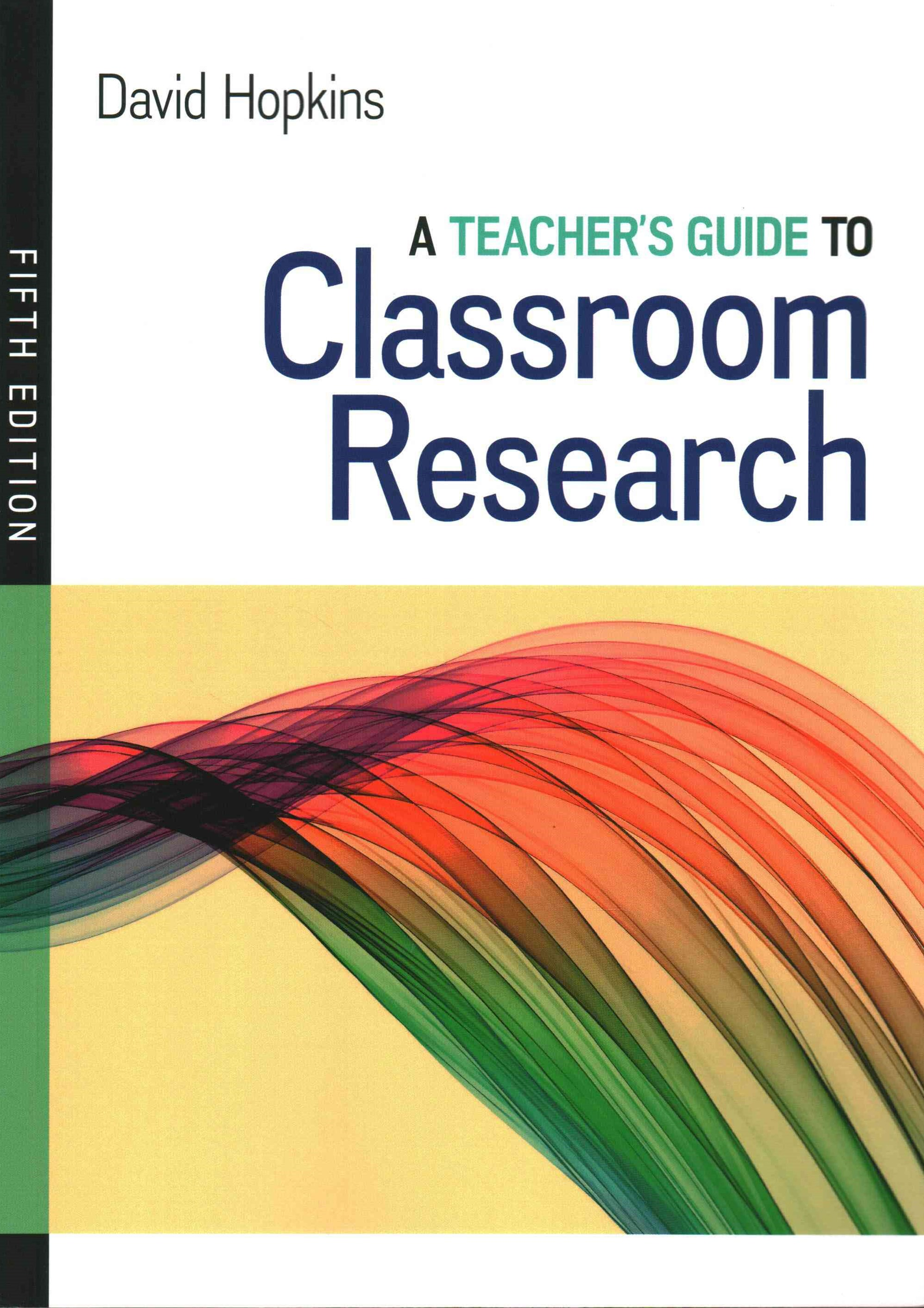 Teacher's Guide to Classroom Research