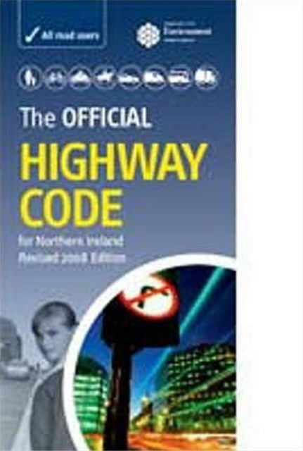 Official Highway Code for Northern Ireland