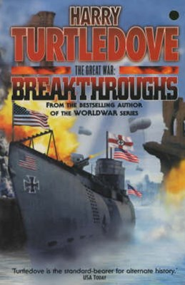 The Great War: Breakthroughs