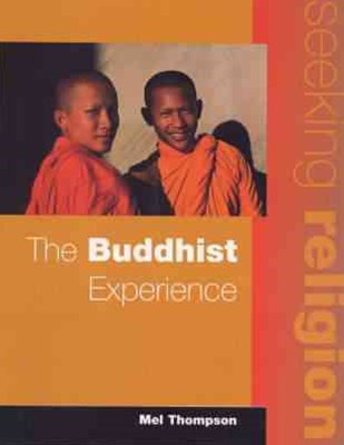 Seeking Religion: The Buddhist Experience : Mainstream Edition